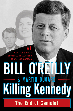 killing kennedy o'reilly