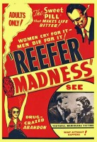 marijuana legalization,pot,pot legalization,reefer madness,propaganda