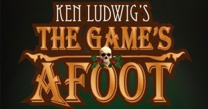 the game's afoot by ken ludwig