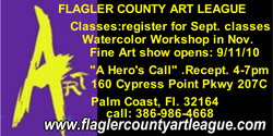 flagler county art league hero's call sept. 11 city walk 9/11 exhibit