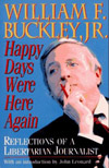 william f buckley happy days were here again