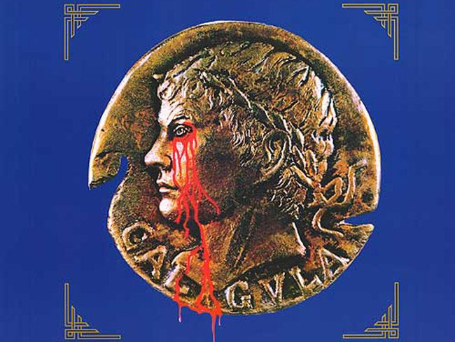 Caligula became emperor on this day in the year 37. The image above is taken from the poster for the 1979 movie based on a Gore Vidal screenplay.