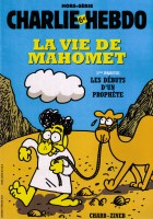 The cover of 'The Life of Mohammed' special edition of Charlie Hebdo. Click on the image for larger view. (© FlaglerLive)