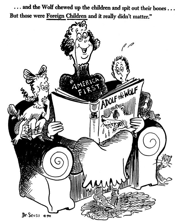 Theodor Geisel's cartoon was first published in PM Magazine on Oct. 1, 1941, two months before American entry in World War II.