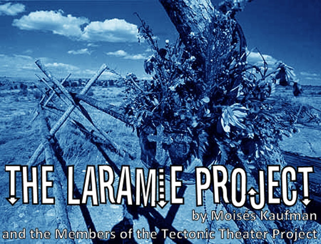 themes the laramie project The laramie project was a compilation of documentary style transcripts about a local tragedy that were cut and reassembled into a theatrical performance piece - admittedly not in the expected format where one would read it as a traditional play.
