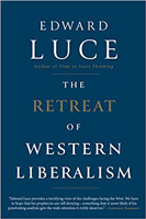 edward luce retreat western liberalism