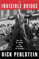 rick perlstein invisible bridge reagan teflon
