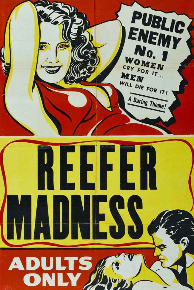 reefer madness,marijuana,propaganda