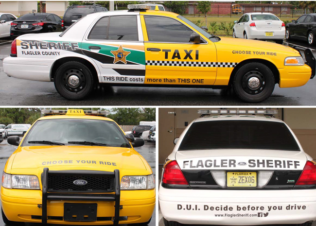 "The Flagler County Sheriff's ""taxi-patrol car"" is designed to remind drivers that calling for a ride when drunk will always be cheaper than getting a ride to jail. (FCSO)"