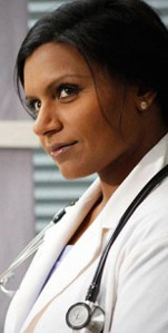 Dr. Mindy  Kaling makes a little more.